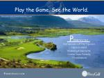 play the game see the world2
