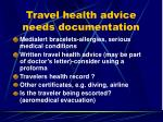 travel health advice needs documentation