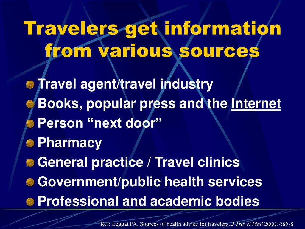Travelers get information from various sources