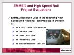 emme 2 and high speed rail project evaluations