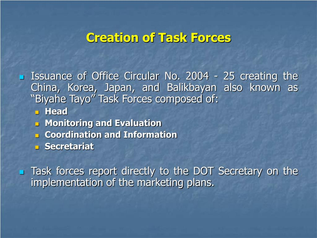 Creation of Task Forces