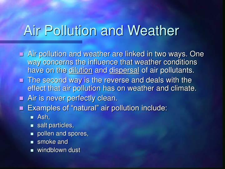 Air pollution and weather