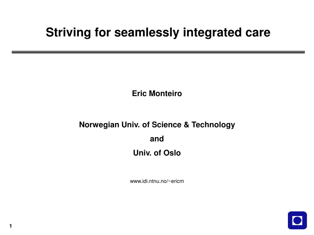 striving for seamlessly integrated care l.