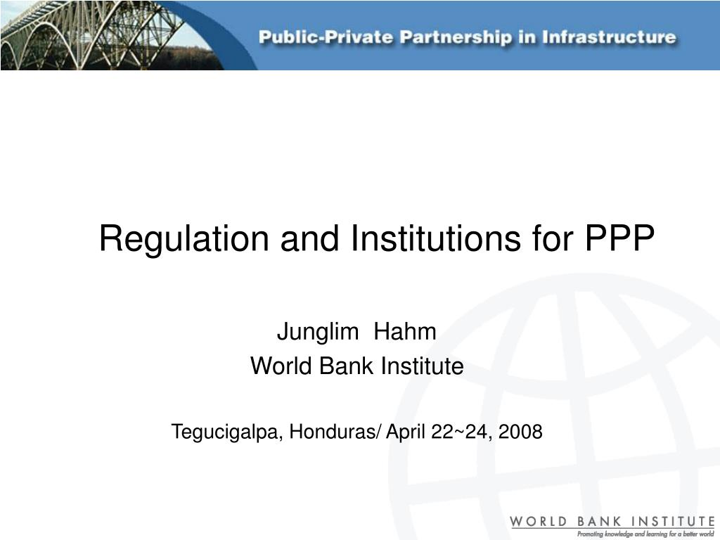 regulation and institutions for ppp l.