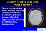 gradient recalled echo gre pulse sequence26