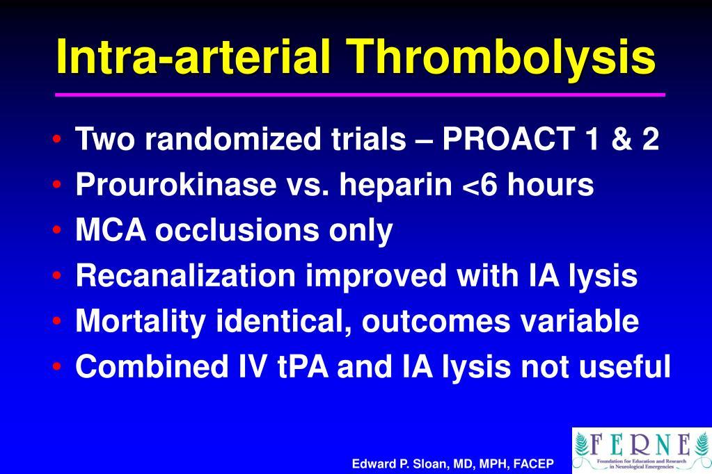 Intra-arterial Thrombolysis