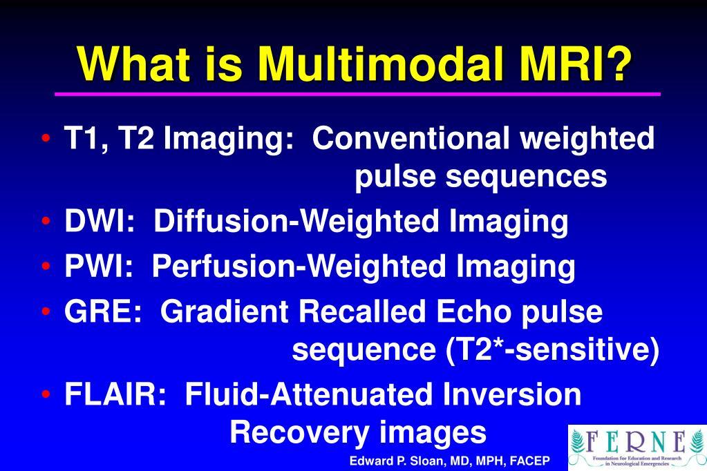 What is Multimodal MRI?