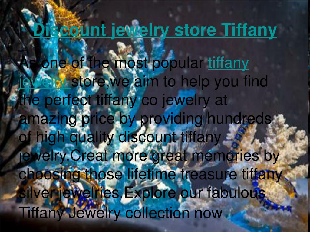 Discount jewelry store Tiffany