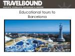 educational tours to barcelona