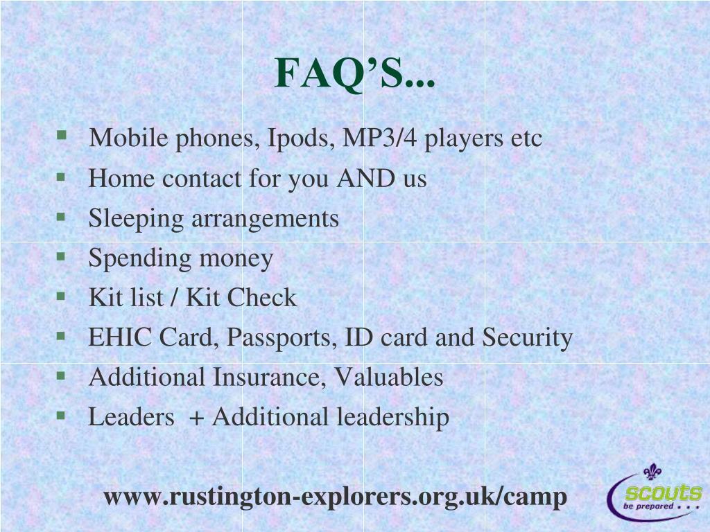 FAQ'S...
