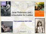 jane robinson ed unsuitable for ladies