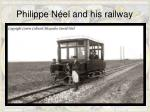 philippe n el and his railway