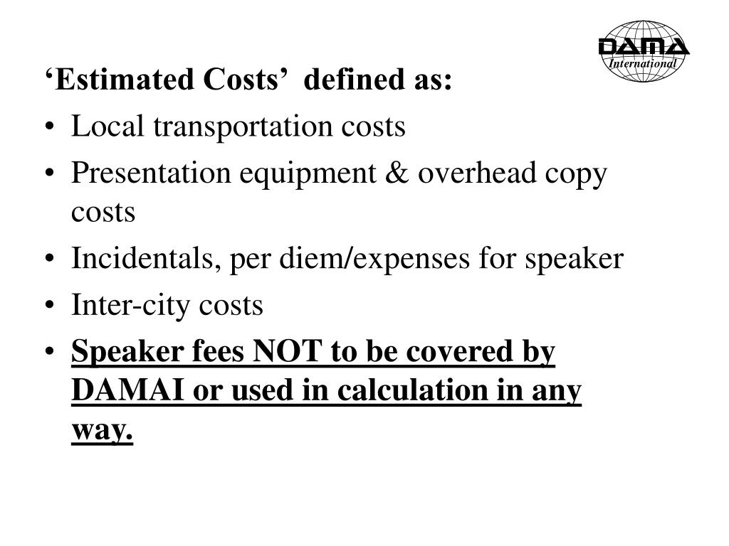 'Estimated Costs'  defined as:
