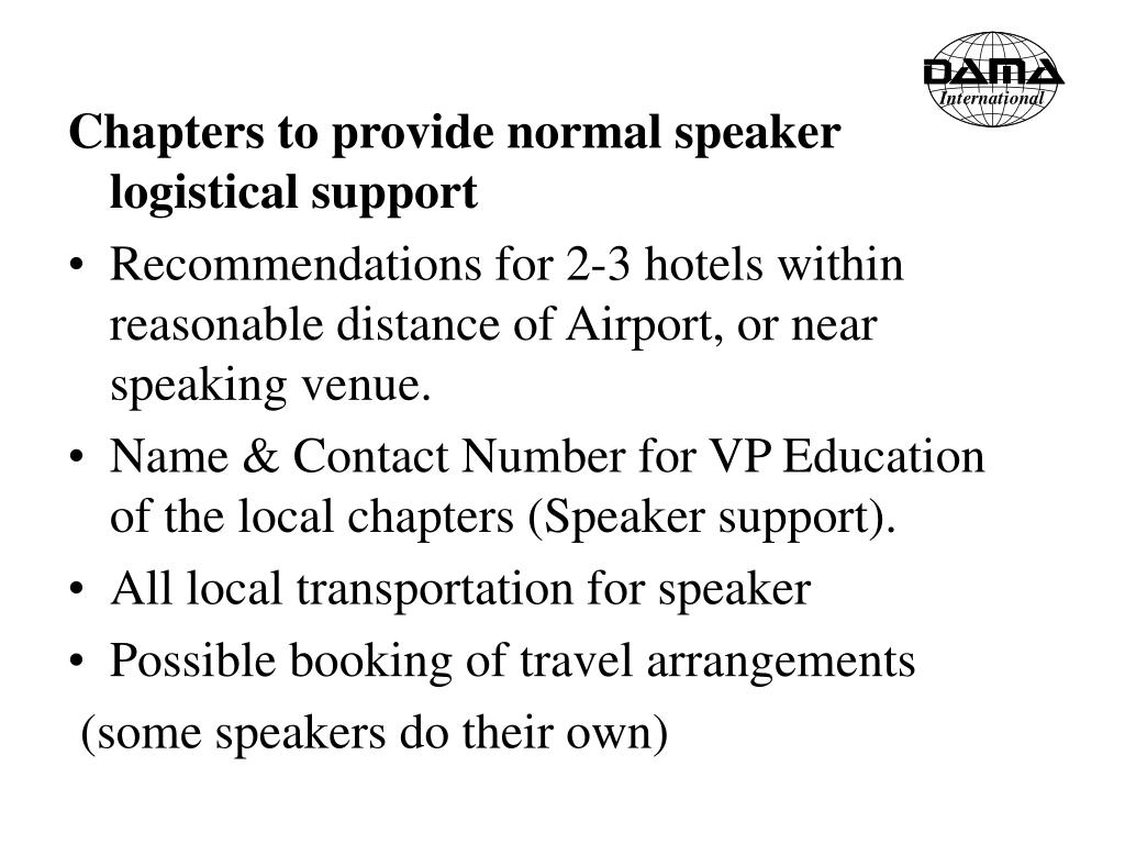 Chapters to provide normal speaker logistical support
