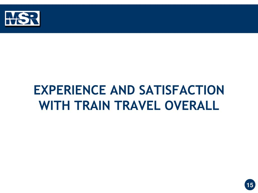 EXPERIENCE AND SATISFACTION