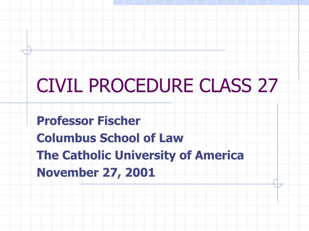 civil procedure class 27 l.