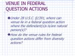 venue in federal question actions