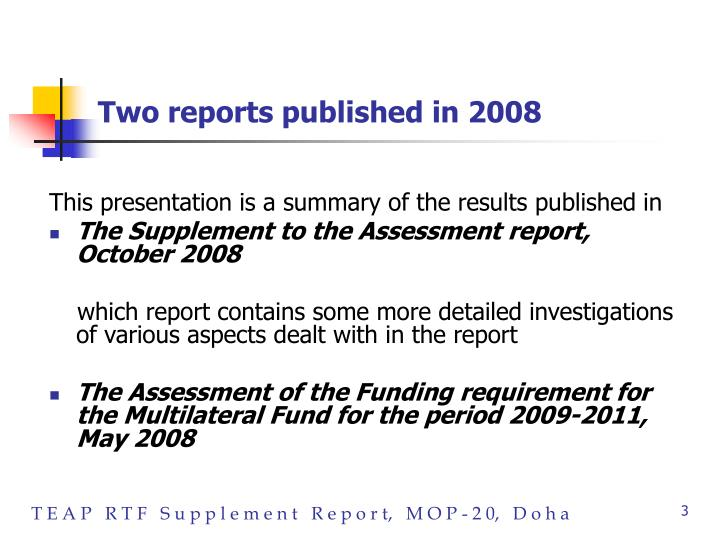 Two reports published in 2008