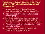 advances in urban transportation from 1830 to 1895 omnibus and horsecar resulted in