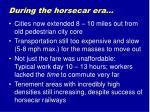 during the horsecar era
