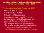 omnibus and early railroads first innovations to increase mobility 1830 1860