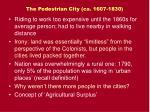 the pedestrian city ca 1607 18305