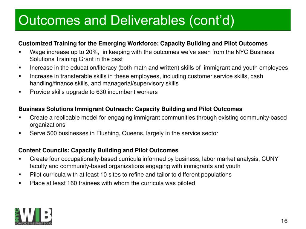 Outcomes and Deliverables (cont'd)