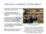 why be a member of the team