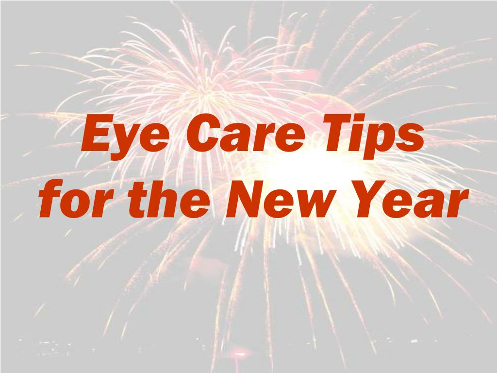 eye care tips for the new year l.