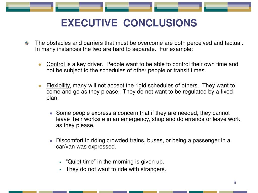EXECUTIVE  CONCLUSIONS