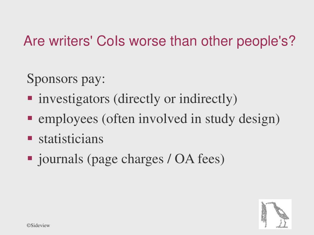 Are writers' CoIs worse than other people's?