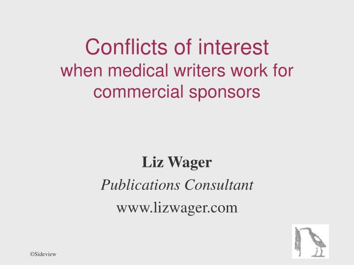Conflicts of interest when medical writers work for commercial sponsors