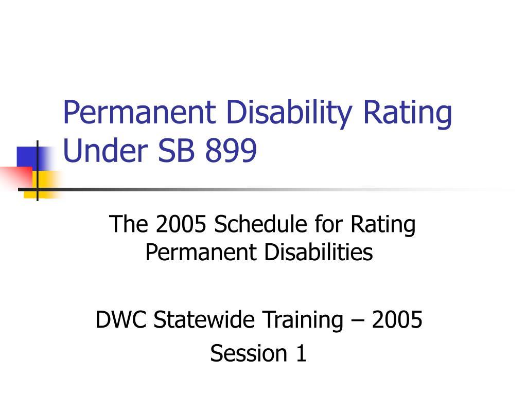 permanent disability rating under sb 899 l.