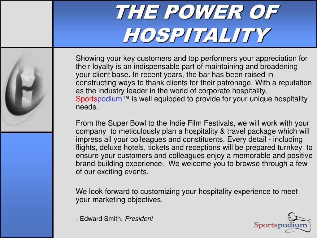 THE POWER OF HOSPITALITY