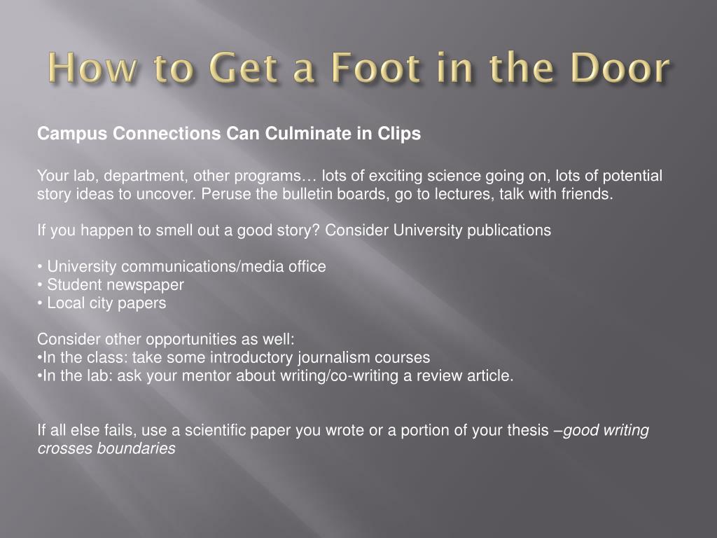 How to Get a Foot in the Door