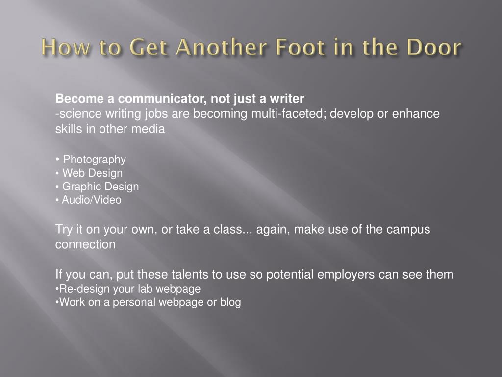 How to Get Another Foot in the Door