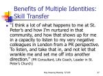 benefits of multiple identities skill transfer