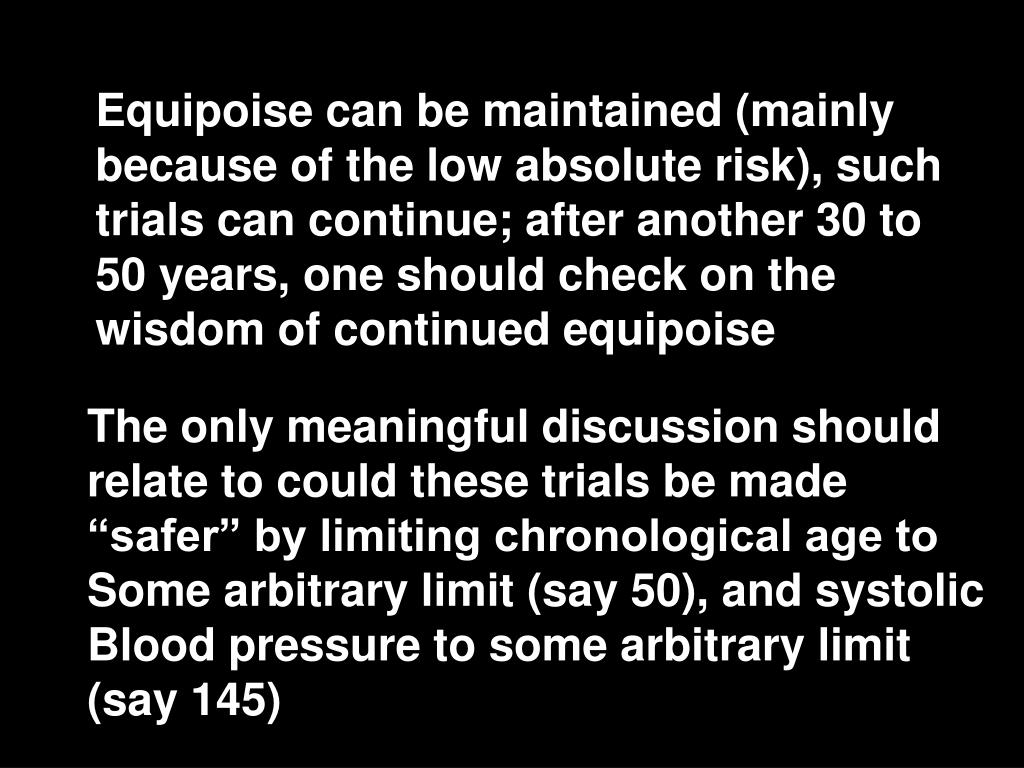 Equipoise can be maintained (mainly