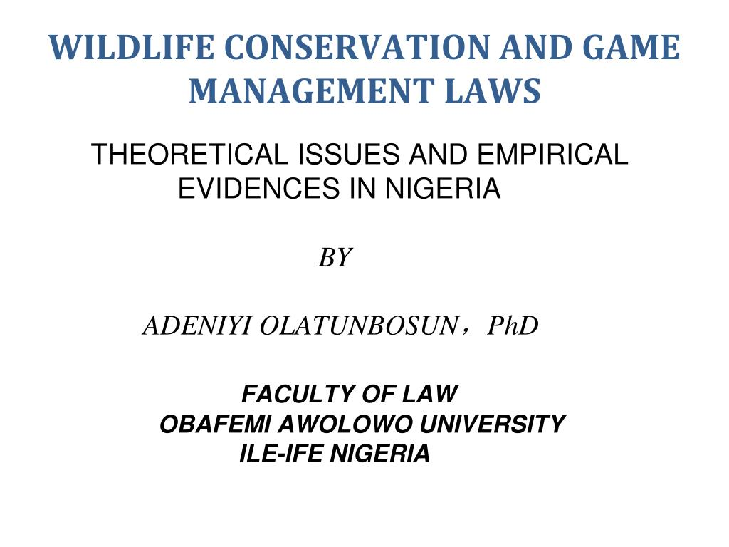 wildlife conservation and game management laws l.
