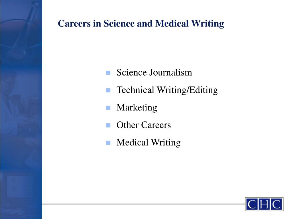 Careers in Science and Medical Writing