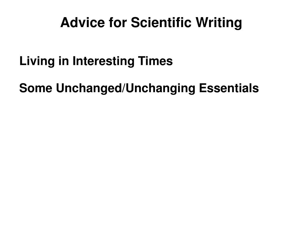 Advice for Scientific Writing