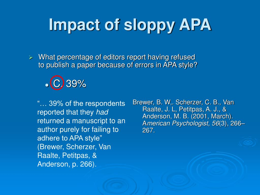 Impact of sloppy APA