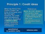 principle 1 credit ideas