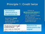 principle 1 credit twice