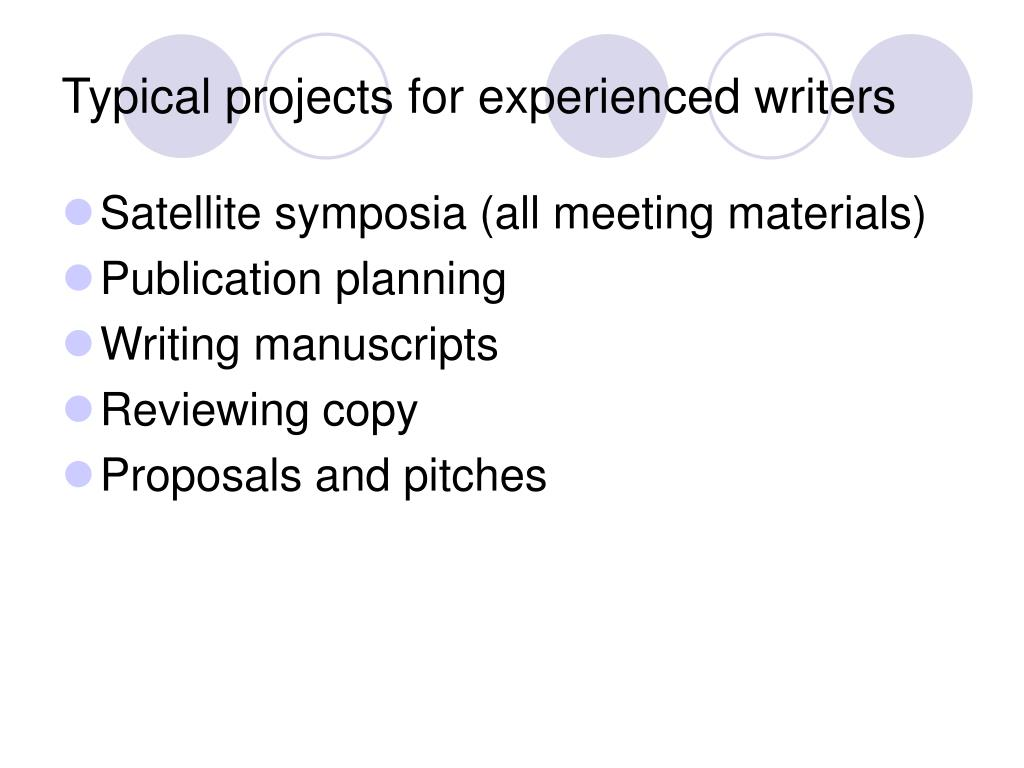 Typical projects for experienced writers