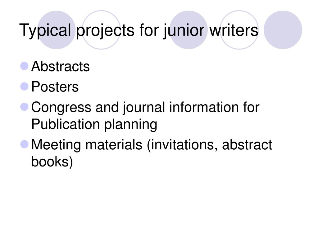 Typical projects for junior writers
