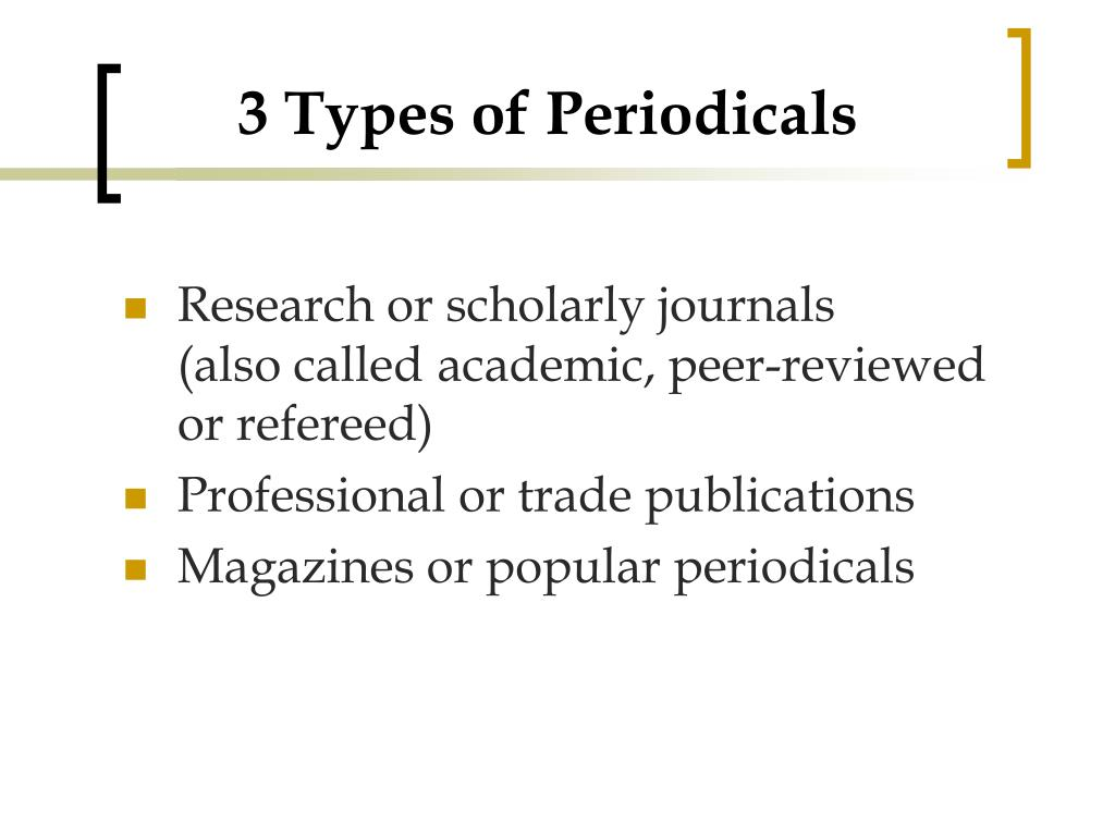 3 Types of Periodicals