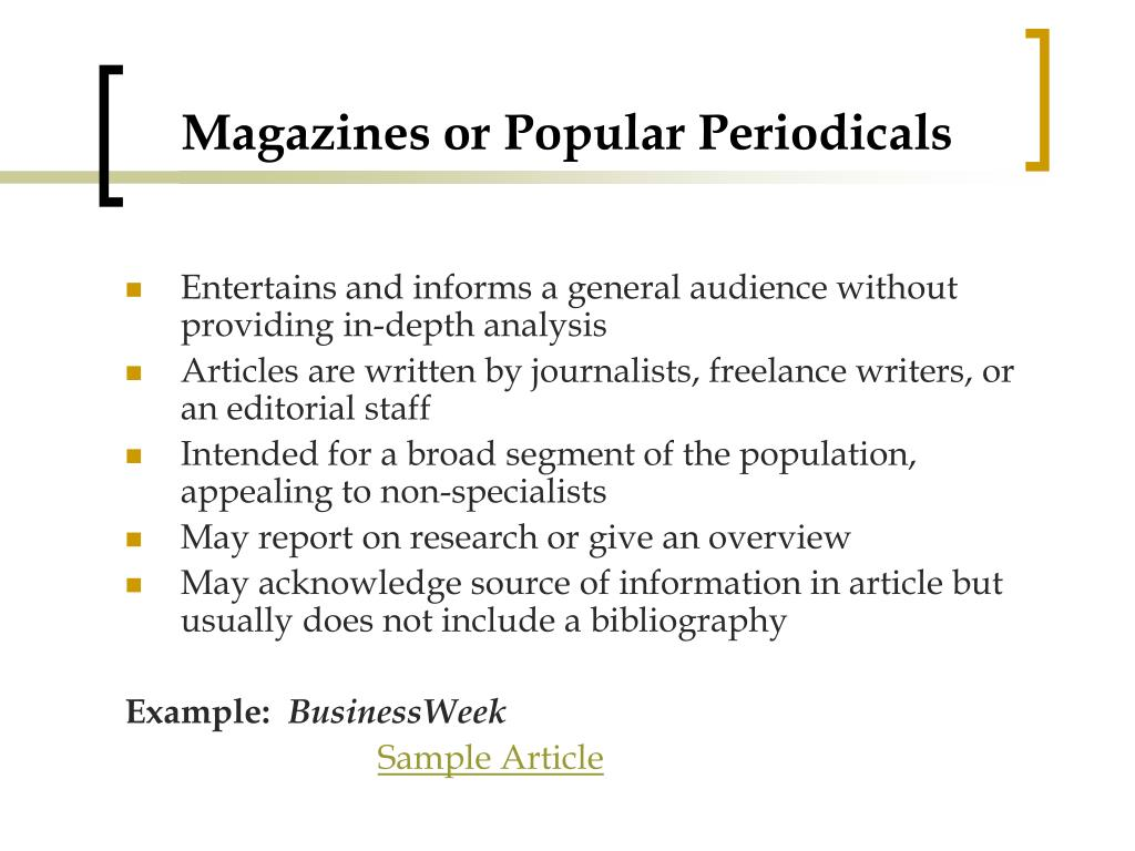 Magazines or Popular Periodicals