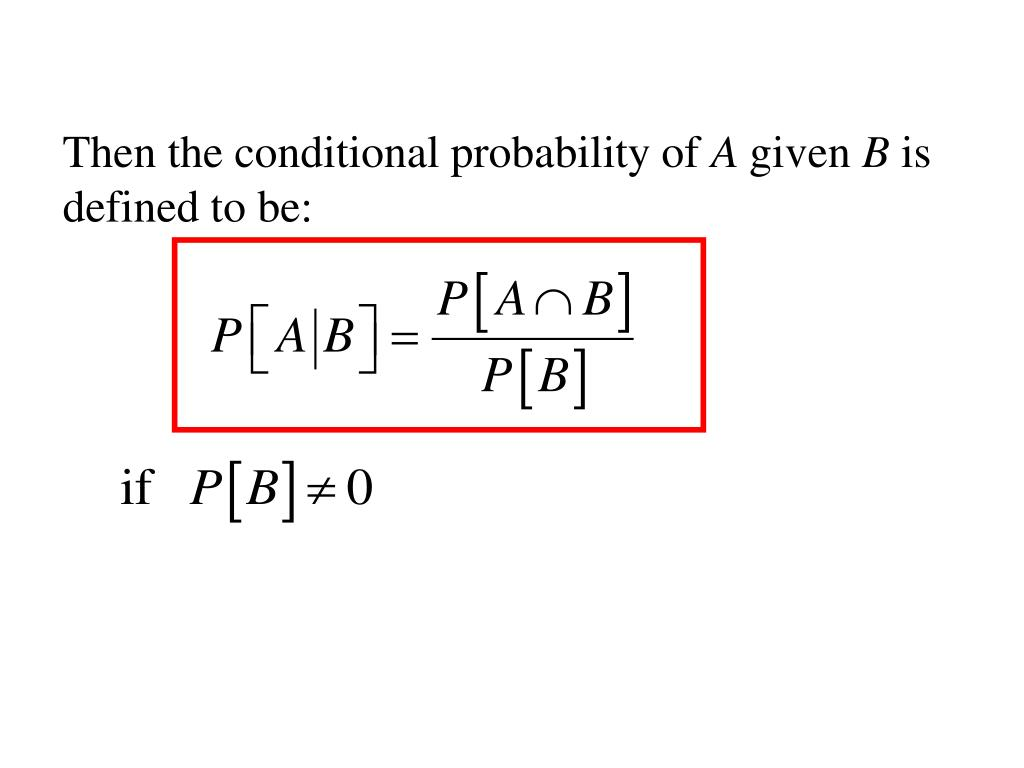 Then the conditional probability of