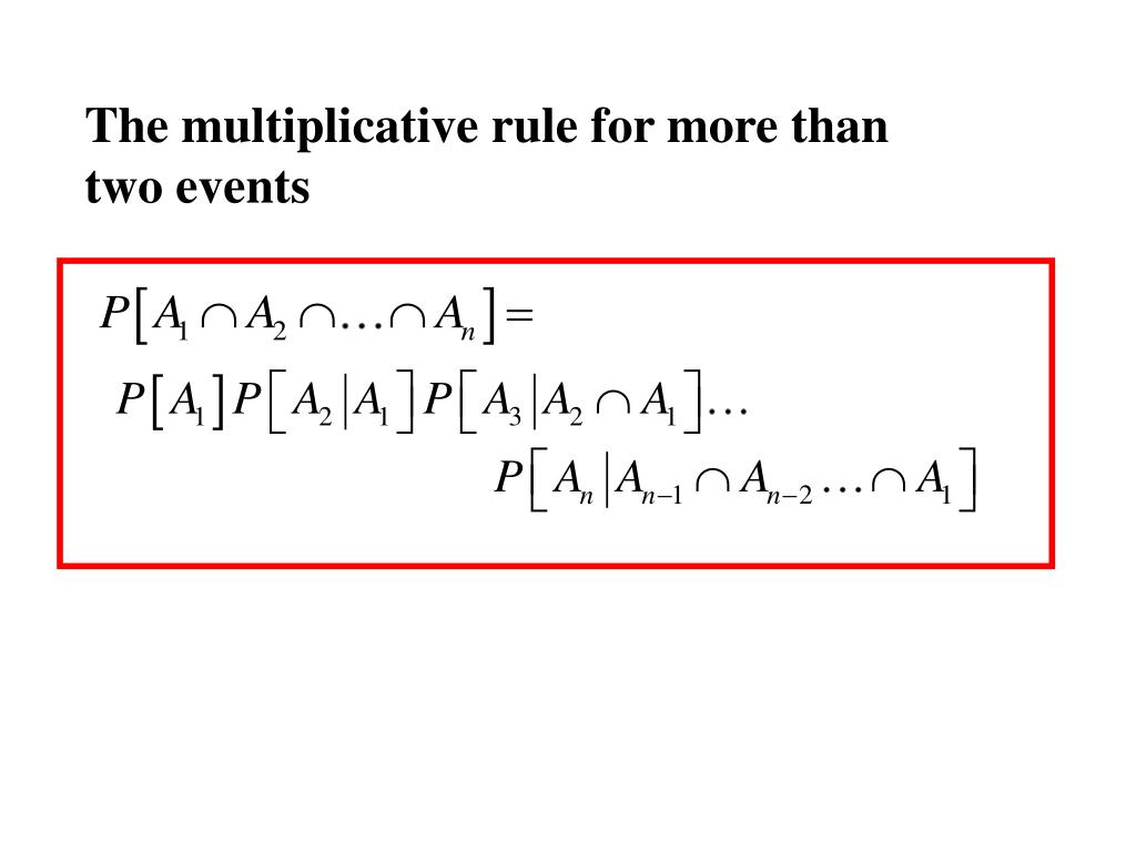 The multiplicative rule for more than two events